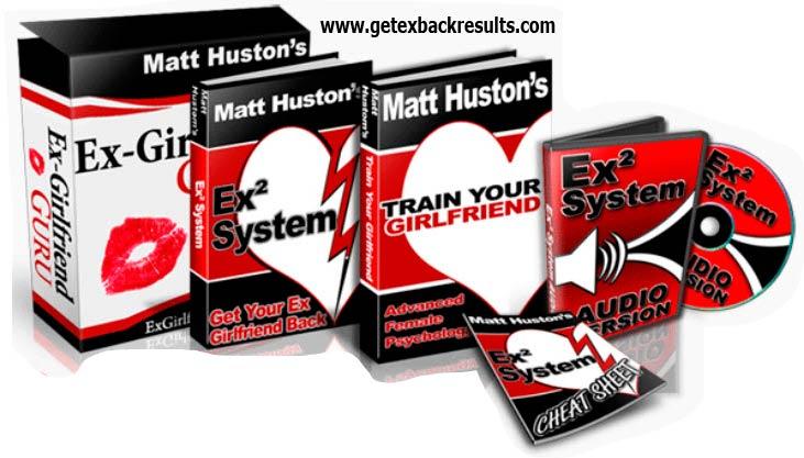 Get Your Ex Back - EX2 System By Matt Huston